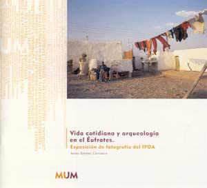 VIDA COTIDIANA Y ARQUEOLOGIA EN EL EUFRATES