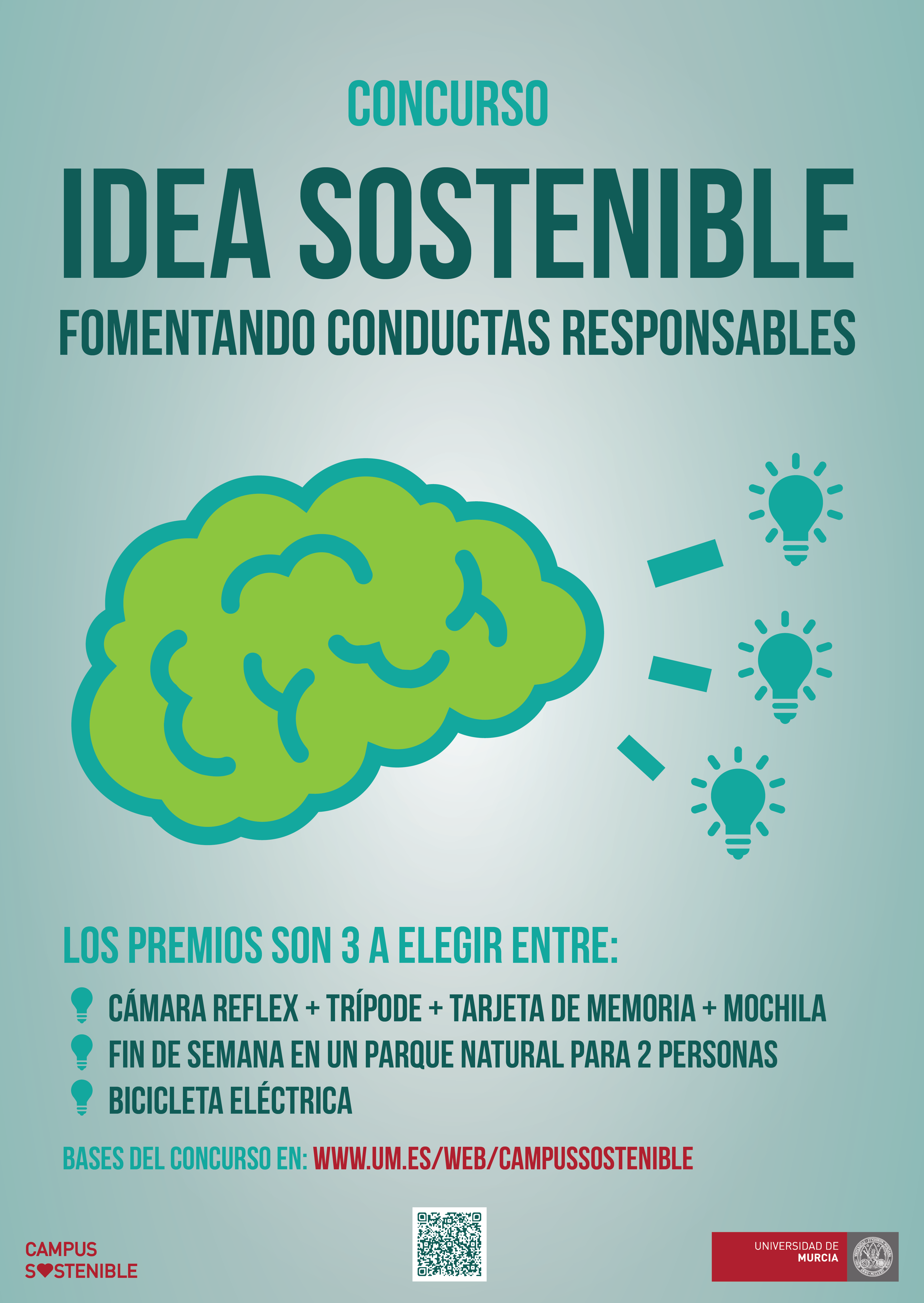 Campus Sostenible. Concurso Idea Sostenible: fomentando conductas responsables