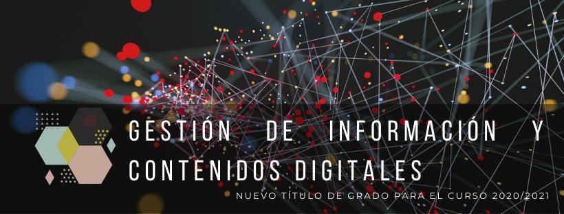 Grado en Información y Contenidos digitales