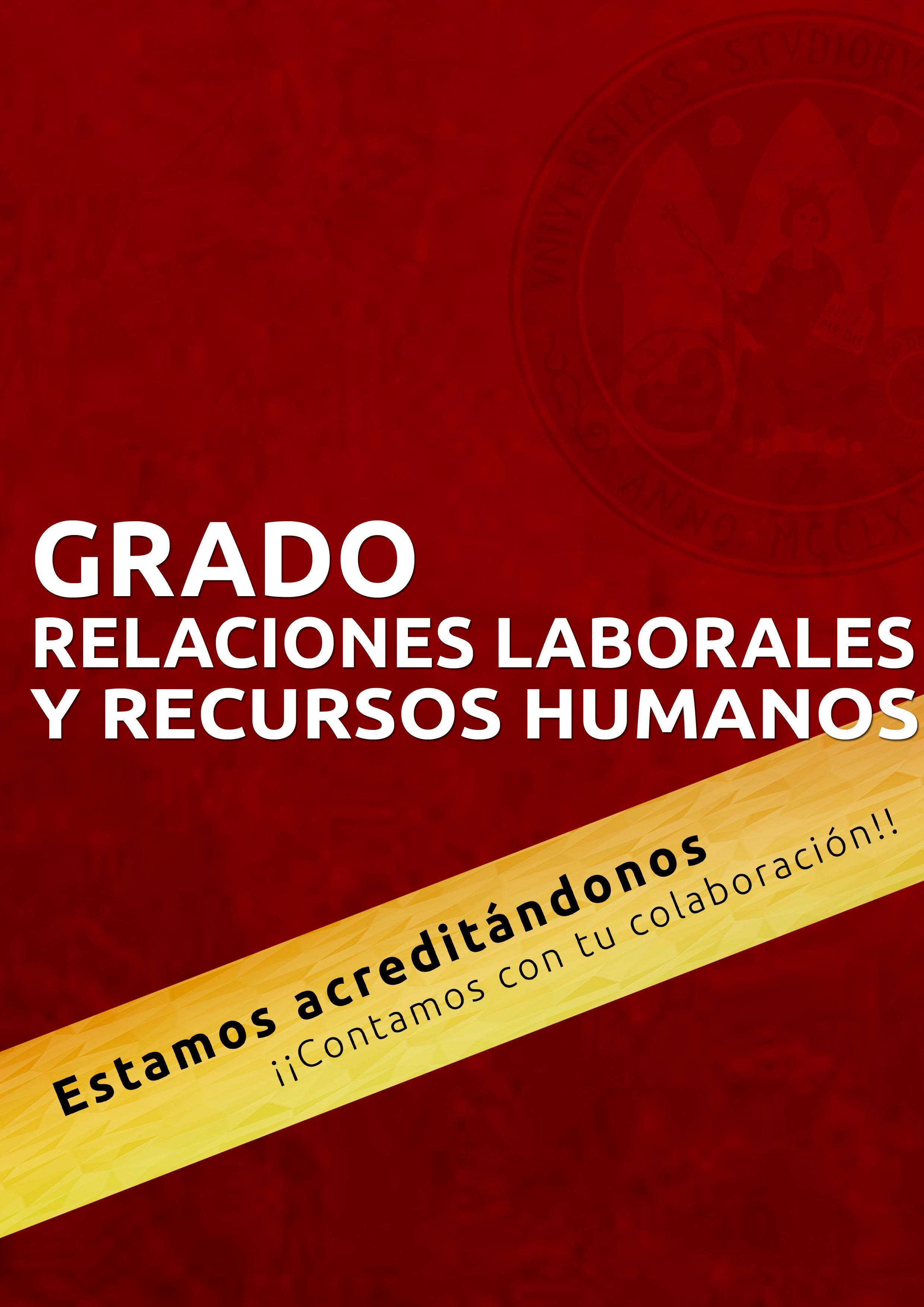 Renovación de la acreditación del Grado de Relaciones Laborales y Recursos Humanos
