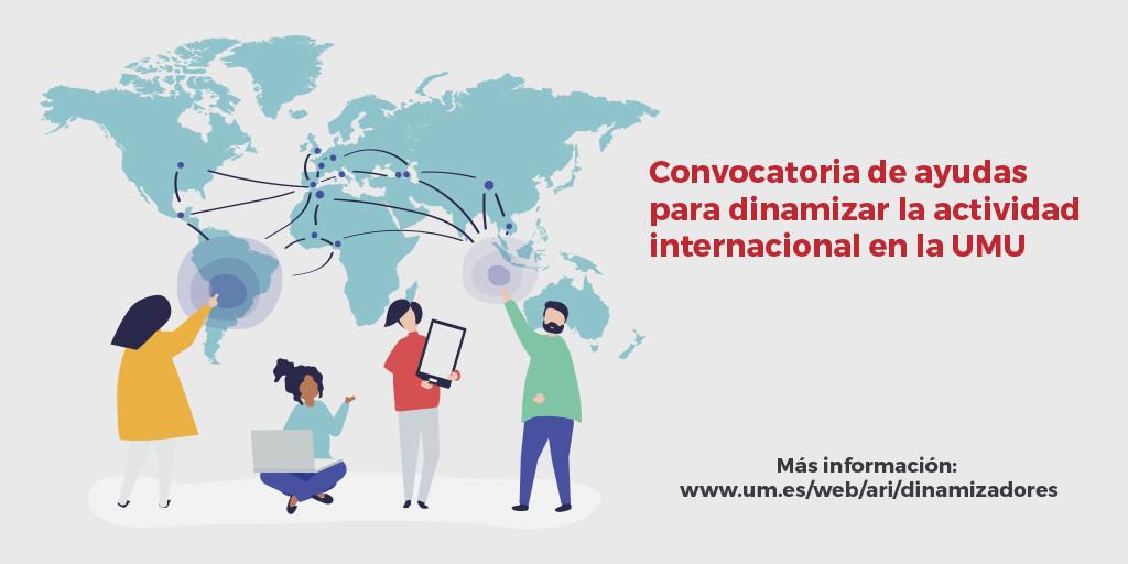 Propuesta de resolución de las ayudas para realizar funciones de dinamización de la internacionalización en los centros de la UMU
