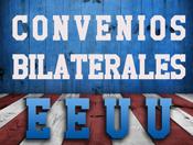 Convenios Bilaterales con EEUU