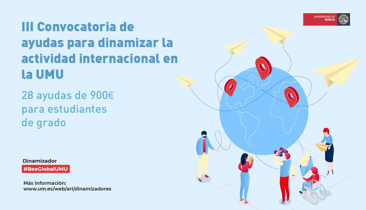 III Convocatoria Dinamizadores: 28 ayudas para estudiantes de grado de UMU para la realización de funciones de dinamización de la actividad internacional #BeeGlobalUMU
