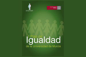 I Plan de Igualdad de la Universidad de Murcia
