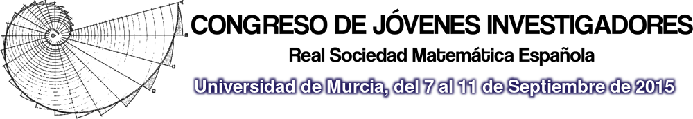 Congreso de Jóvenes Investigadores, Real Sociedad Matemática Española, Universidad de Murcia, del 7 al 11 de septiembre de 2015