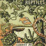 Batracios y reptiles
