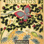 El mundo de los insectos