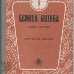 Lengua griega. Libro primero. Clave de los ejercicios