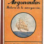 Argonautas. Historia de la navegación.