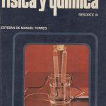 Física y Química. Resorte III. 3.º BUP.