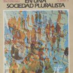 Cristianos en una sociedad pluralista. 3.º BUP