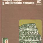 Lengua Latina y Civilización Romana. 2.º Bachillerato