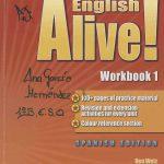 English Alive! Workbook 1. Spanish Edition