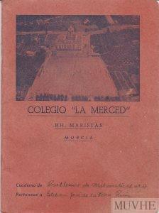 """Figura 1.9a. Cuaderno de Problemas de Matemáticas. Colegio Hermanos Maristas """"La Merced"""" (Murcia). Fondo CEME."""