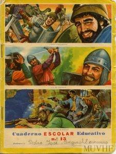 Figura 13.1. Aníbal, El Cid y los últimos de Filipinas. Portada de cuaderno escolar (1961). Fondo CEME.