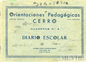 Figura 3.1. Editorial Felipe González Rojas (1942) Orientaciones pedagógicas Cerro. Cuaderno nº 4. Diario escolar. Barcelona: Felipe Rojas. Fondo CEME.
