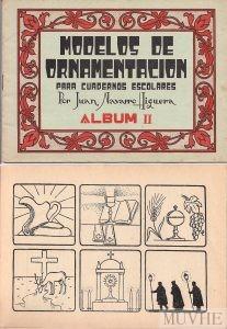 Figura 3.5a y 3.5b. Navarro Higuera, Juan (sin año) Modelos de Ornamentación para cuadernos escolares. Álbum II. Barcelona: Salvatella, portada y página interior.