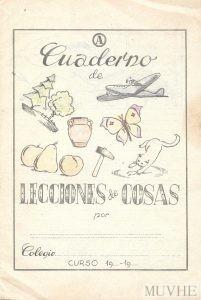 Figura 6.2. Mallafré, Luis (sin año), Escribo y dibujo mi cuaderno de lecciones de cosas. Cuaderno A. Barcelona: Editorial Roma, contraportada.