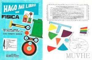 Figura 9.5a y 9.5b. Maroto García, Julio (1966), Hago mi Libro de Física. Lecciones para la Escuela Viva. Barcelona: Miguel A. Salvatella, portada y página interior.