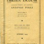 Antonio Pérez. Librería Escolar hijos de 1944.